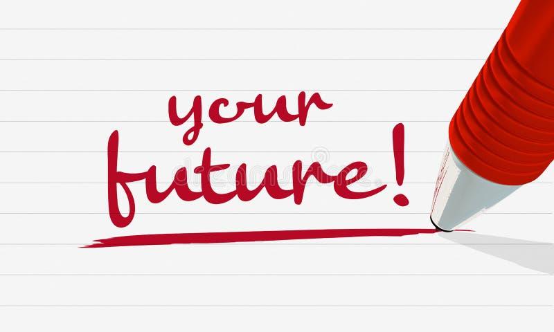 Ihre Zukunft: Eine Anmerkung wird auf ein gezeichnetes Blatt Papier mit einem roten Stift geschrieben stockfoto