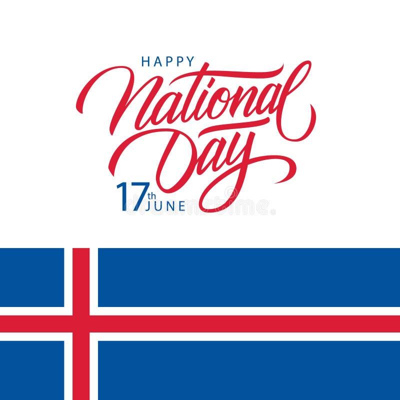 Ijslandse Gelukkige Nationale Dag, 17 juni-groetkaart met nationale vlag van IJsland en met de hand geschreven inschrijvings Nati royalty-vrije illustratie
