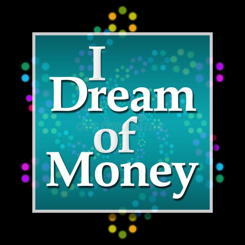 Ik droom van Geld Donker Kleurrijk Neon stock illustratie