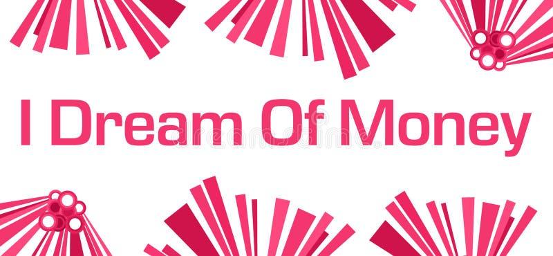 Ik droom van Geld Roze Abstract Wit royalty-vrije illustratie