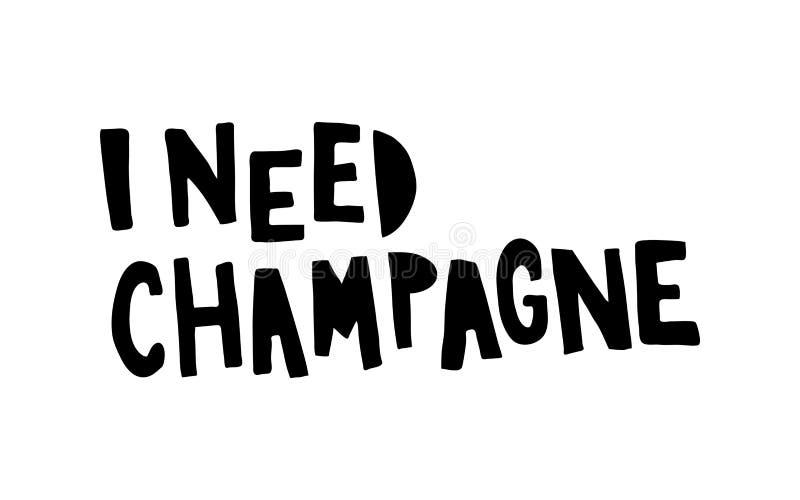 Ik heb champagne nodig royalty-vrije illustratie