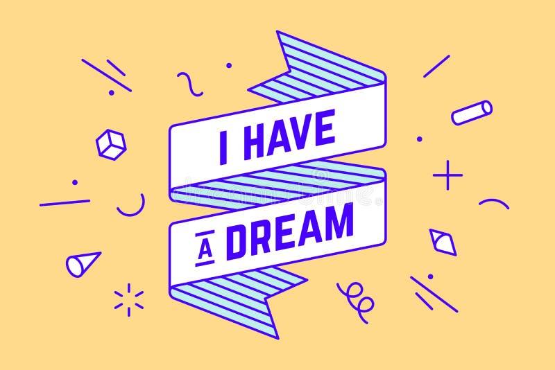 Ik heb een droom Uitstekende lintbanner stock illustratie
