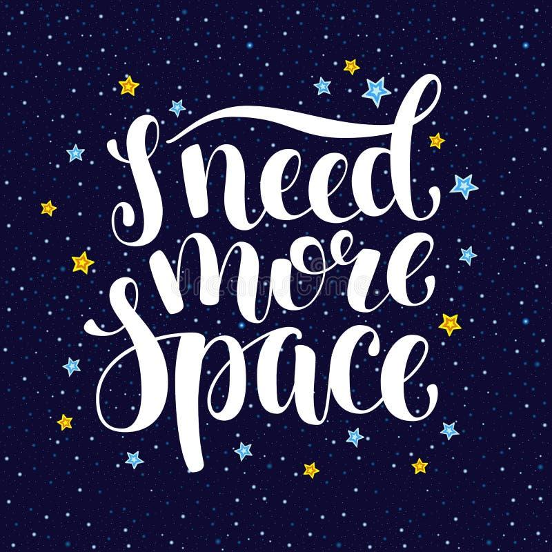 Ik heb meer ruimte, hand geschreven nodig introvert inspirational citaat stock illustratie