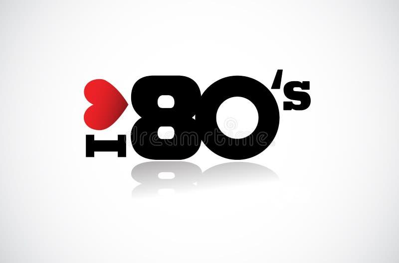 Ik houd van de jaren '80 vector illustratie