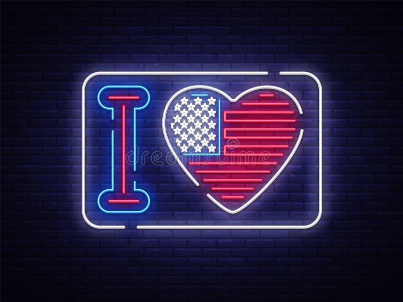 Ik houd van het teken van het de sloganneon van de V.S. Houdt nacht helder uithangbord I van de V.S. De vlagvector van de V.S., n royalty-vrije illustratie