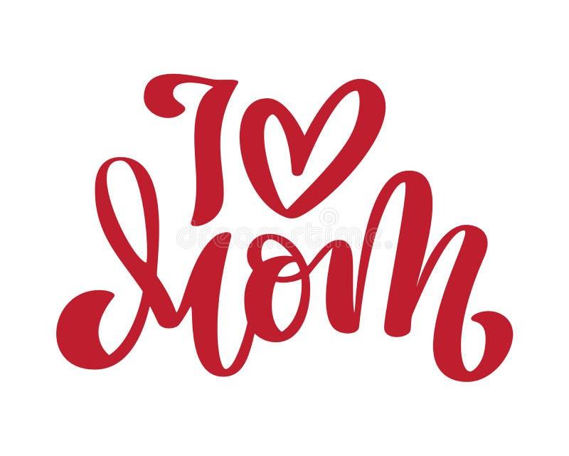 Ik houd van mamma Met de hand geschreven van letters voorziend tekst en hart voor groetkaart voor gelukkige moedersdag Geïsoleerd royalty-vrije illustratie
