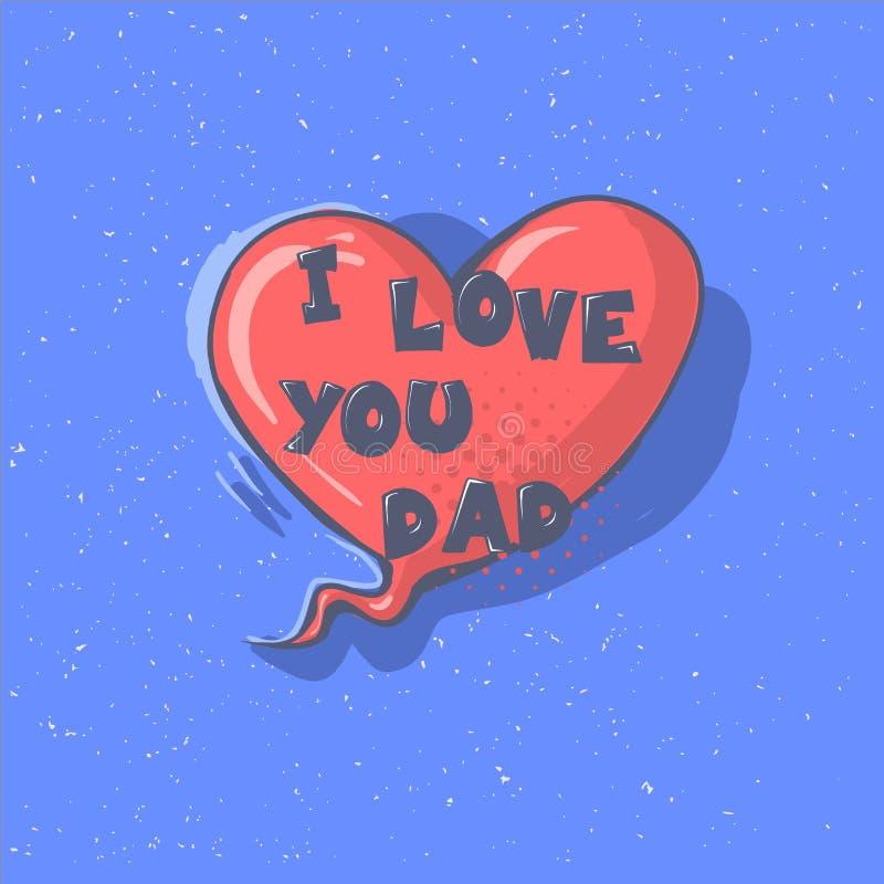 Ik HOUD van U DAD uitdrukking op een hart Gelukkige van de de kalligrafiegroet van de Vaders dag vector van letters voorziende de royalty-vrije illustratie