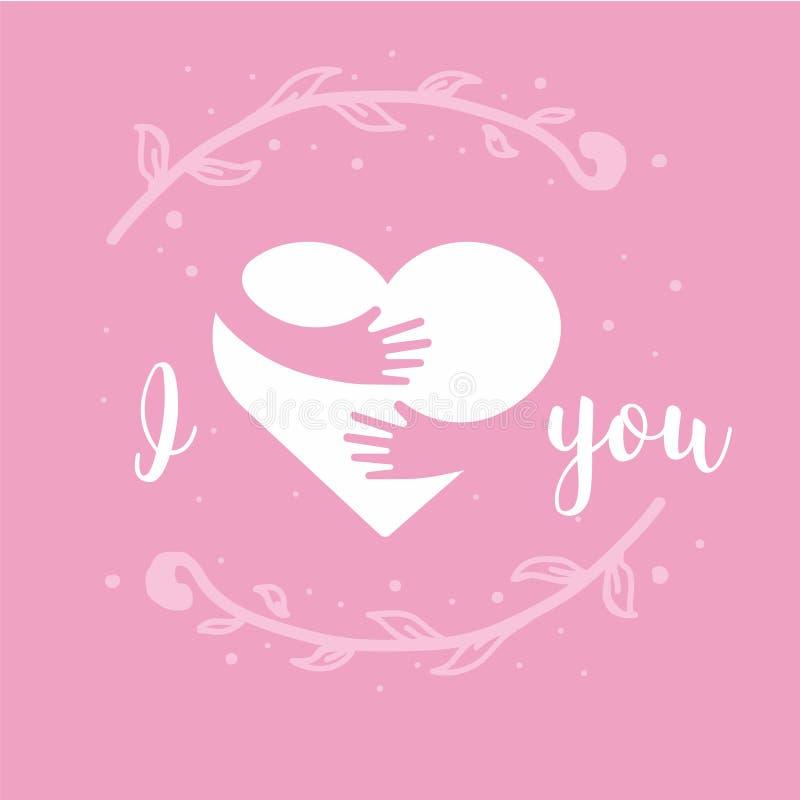 Ik houd van u I Hart u Hart en handen met van letters voorzien geïsoleerd op roze achtergrond Ontwerp voor de kaart van de vakant royalty-vrije illustratie