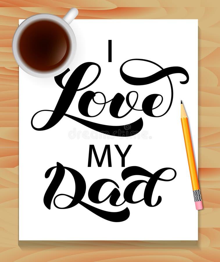 Ik houd van u Papaborstel het van letters voorzien Vectorillustratie voor banner of affiche royalty-vrije illustratie