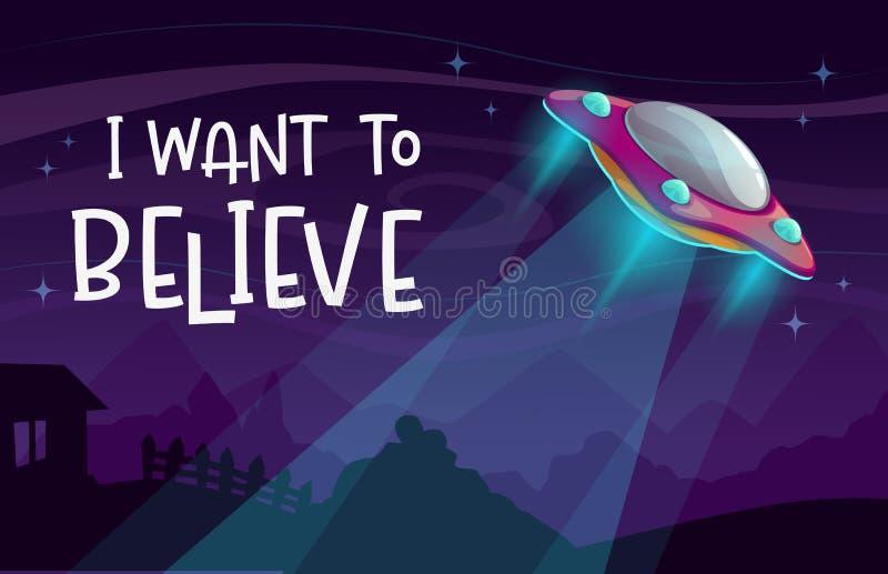 Ik wil geloven… Beeldverhaal grappige affiche met de aankomst van het UFOruimteschip op de nachtachtergrond stock illustratie