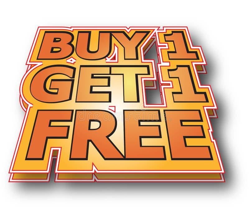 Il Buy 1 ottiene 1 libero illustrazione di stock