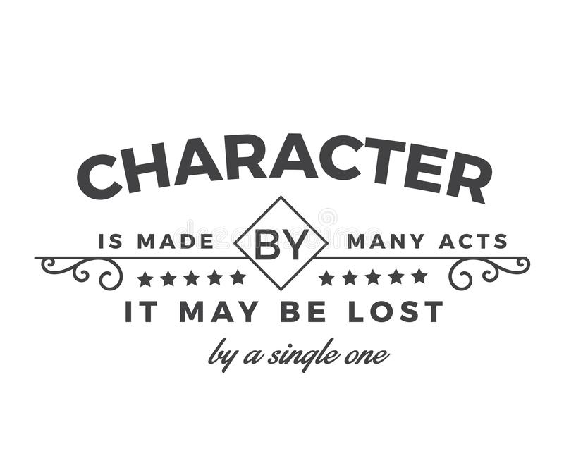 Il carattere è fatto da molti atti; può essere perso da singolo illustrazione di stock