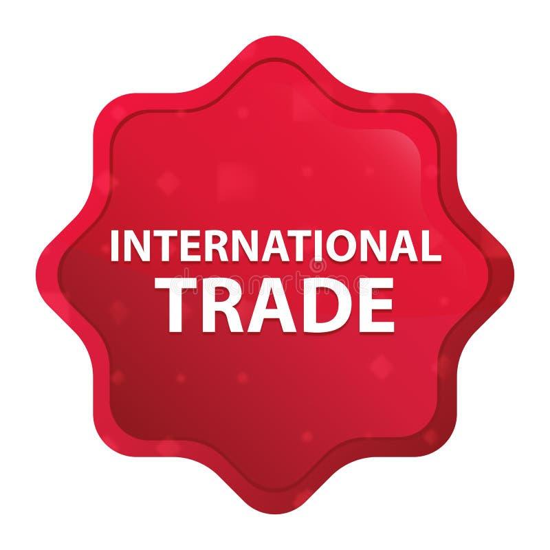 Il commercio internazionale nebbioso è aumentato bottone rosso dell'autoadesivo dello starburst illustrazione di stock
