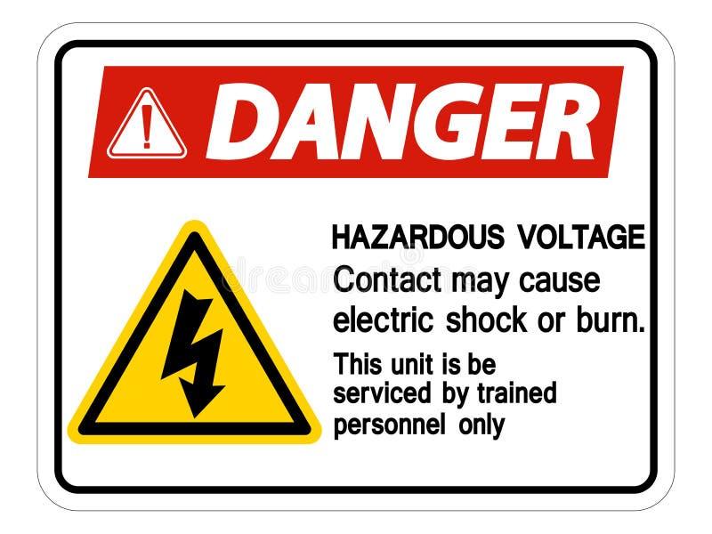 Il contatto pericoloso di tensione del pericolo può causare la scossa elettrica o bruciare l'isolato del segno su fondo bianco, i illustrazione vettoriale