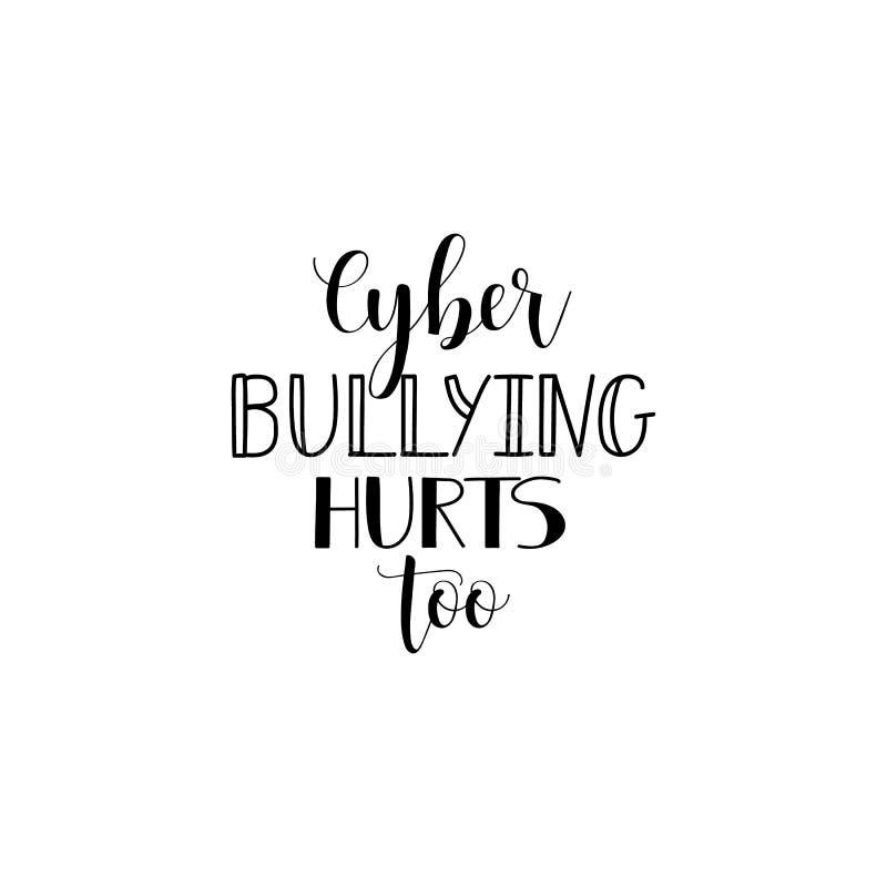 Il cyberbullismo danneggia anche iscrizione Illustrazione di vettore di calligrafia illustrazione vettoriale