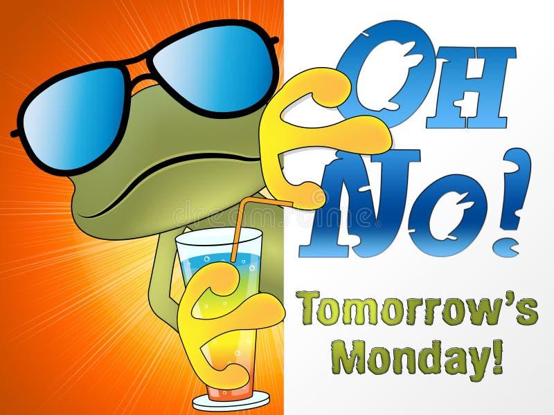 Il domani è citazioni di lunedì - oh nessuna rana - illustrazione 3d illustrazione di stock
