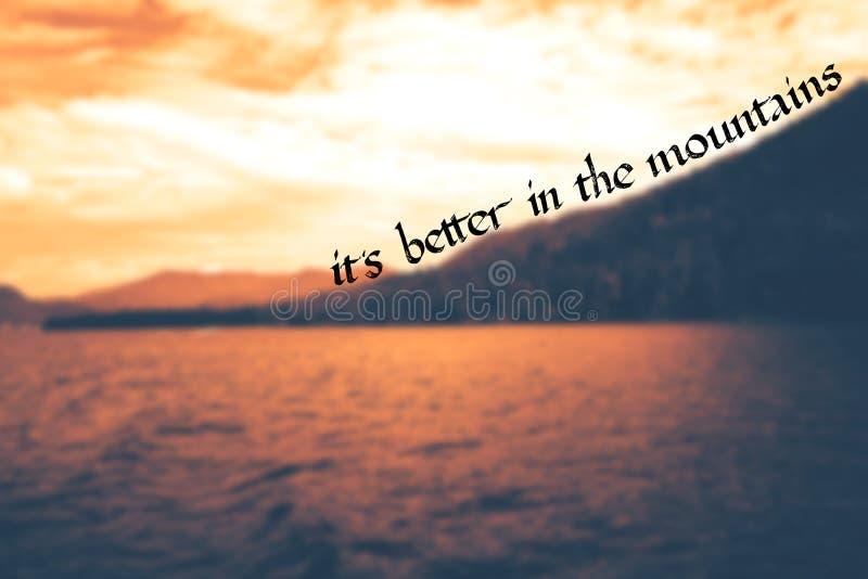 Il est meilleur dans la citation de motivation de montagnes illustration de vecteur