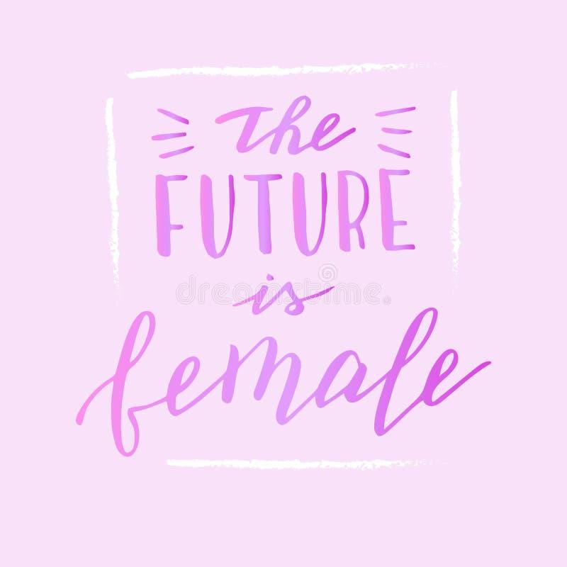 Il futuro ? testo femminile sul rosa Citazione femminista disegnata a mano Manifesto moderno dell'iscrizione royalty illustrazione gratis