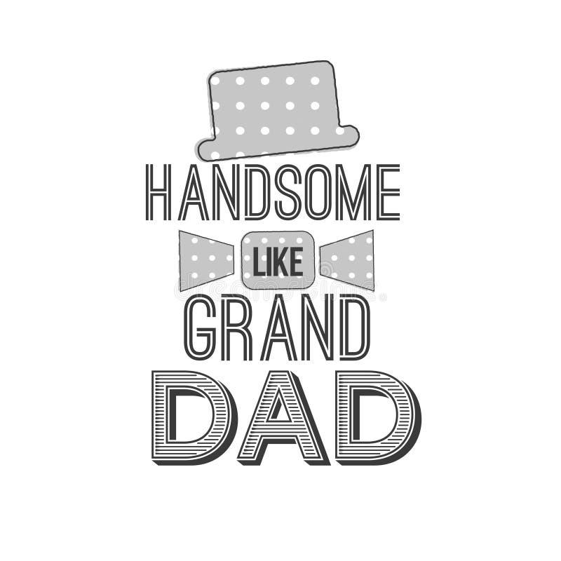 Il giorno isolato dei nonni cita sui precedenti bianchi Bello come il nonno Etichetta del nonno di congratulazioni, distintivo royalty illustrazione gratis