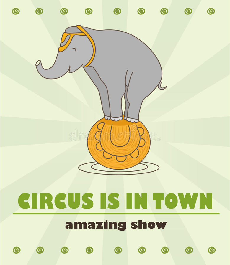 Il manifesto stupefacente del circo Il circo è in città Elefante sveglio del circo sulla palla royalty illustrazione gratis