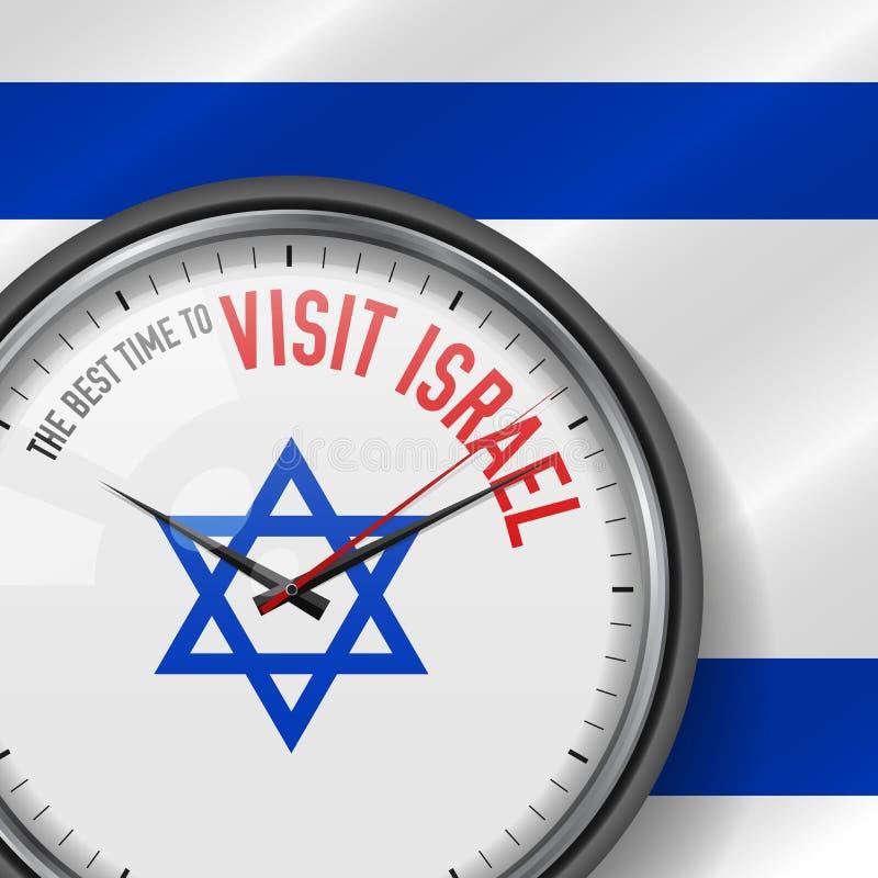 Il migliore momento per la visita Israele Orologio bianco di vettore con lo slogan Fondo israeliano della bandiera Vigilanza Anal illustrazione vettoriale