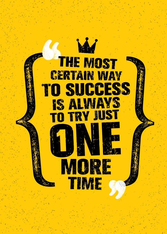 Il modo più determinato a successo è sempre di provare appena ancora una volta Citazione creativa d'ispirazione di motivazione royalty illustrazione gratis