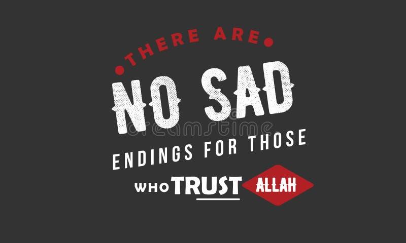 Il n'y a aucune fin triste pour ceux qui font confiance à Allah illustration libre de droits
