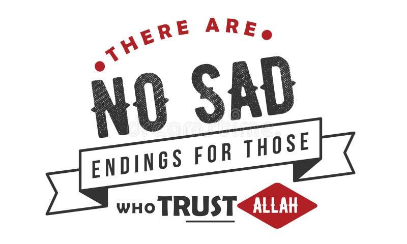 Il n'y a aucune fin triste pour ceux qui font confiance à Allah illustration stock