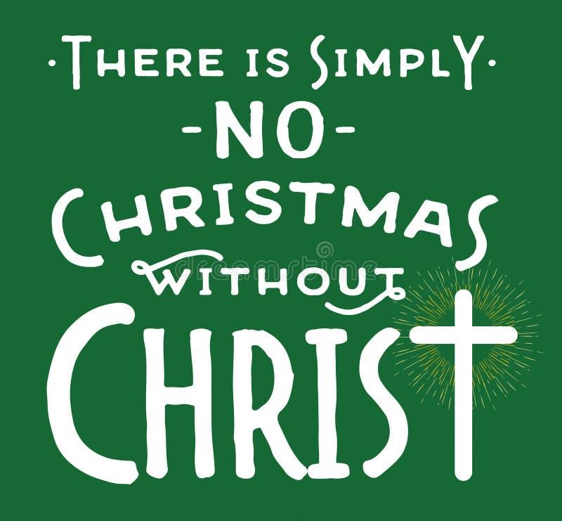 Il n'y a simplement aucun Noël sans Christ illustration de vecteur