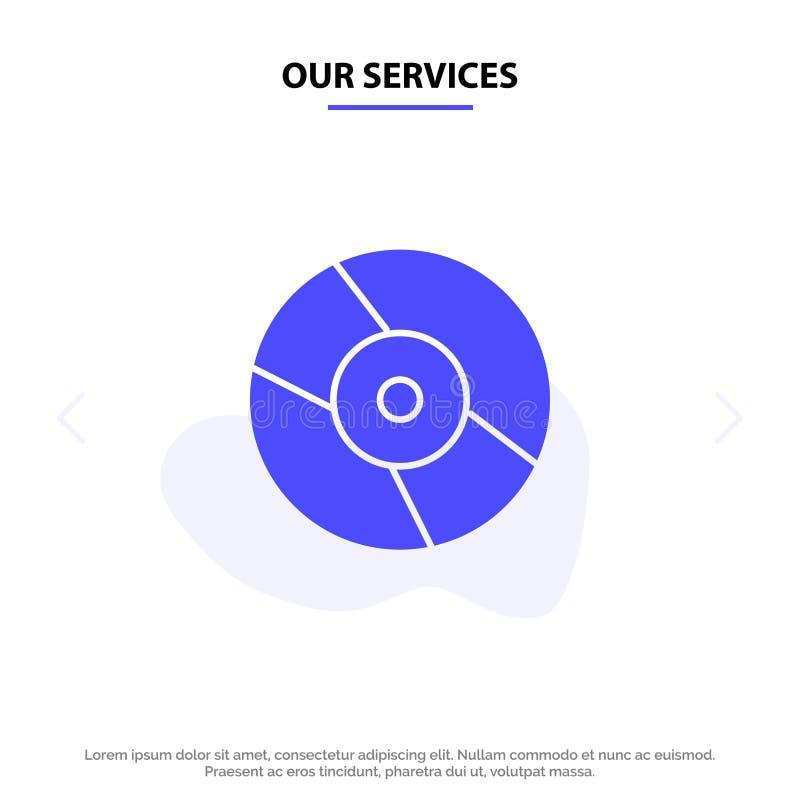 Il nostro CD di servizi, Dvd, disco, modello solido della carta di web dell'icona di glifo del dispositivo illustrazione vettoriale