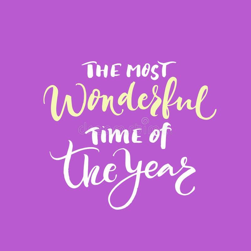 Il periodo più meraviglioso dell'iscrizione di anno Progettazione perfetta di natale per le cartoline d'auguri e gli inviti illustrazione di stock