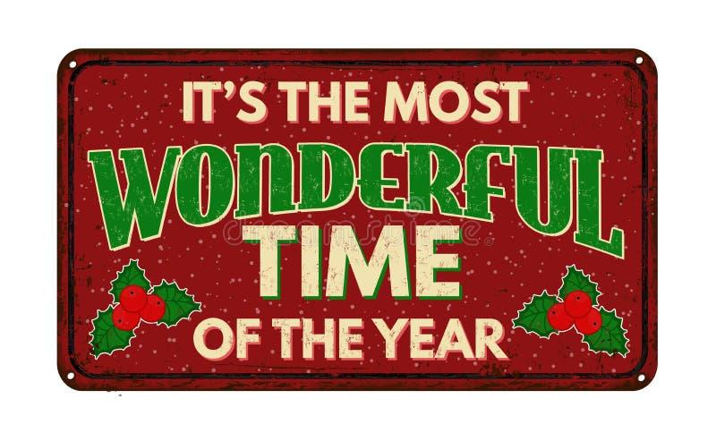 Il ` s la période la plus merveilleuse de l'année, signe rouillé en métal de vintage illustration stock