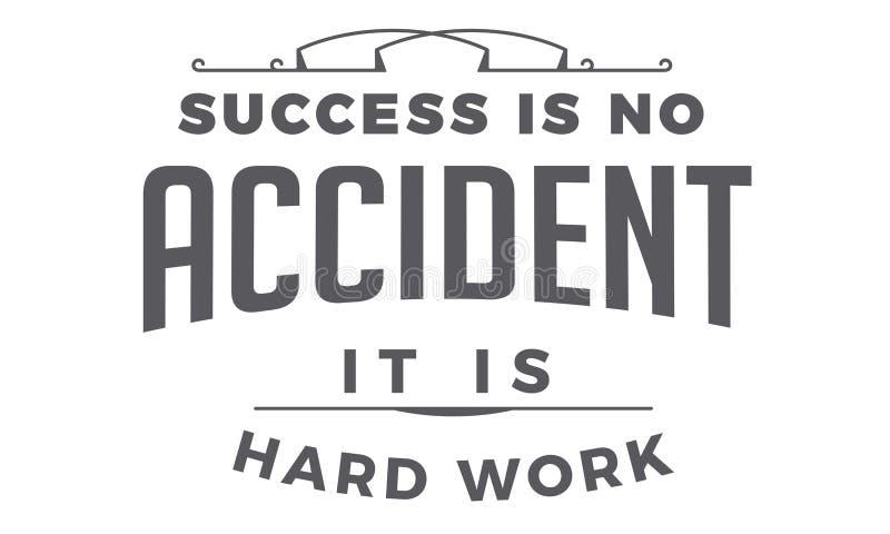 Il successo non è incidente che sia duro lavoro illustrazione vettoriale