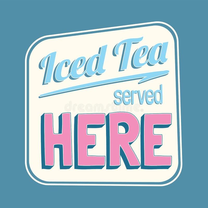 Il tè ghiacciato ha servito qui il retro segno variopinto illustrazione di stock