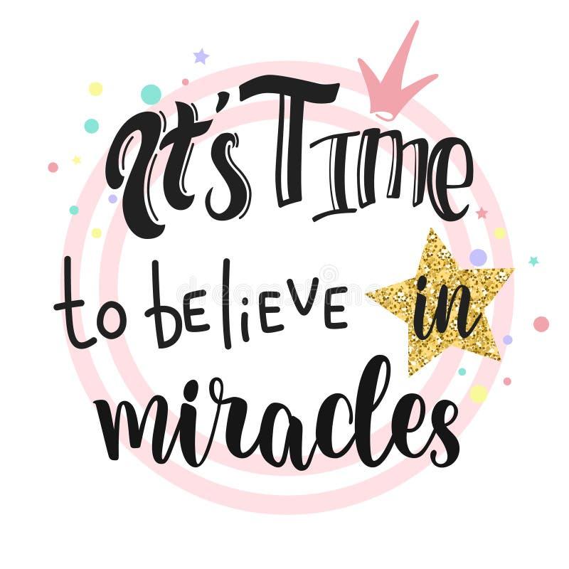 Il temps du ` s de croire à la conception de slogan de miracles illustration libre de droits