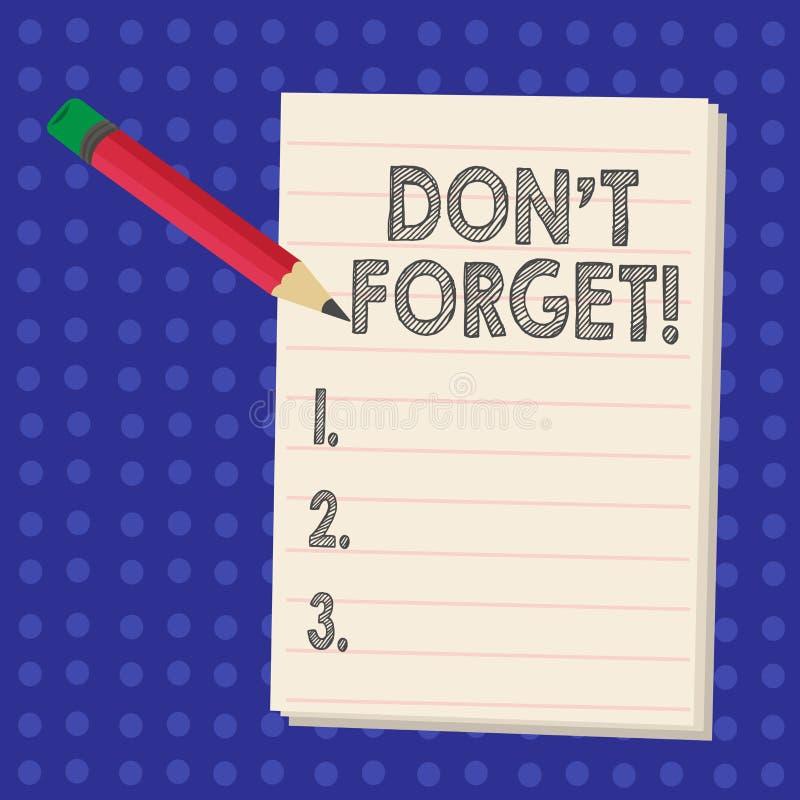 Il testo della scrittura che scrive Don T dimentica Il significato di concetto si ricorda tenere nel programma di ricordo di ment illustrazione di stock