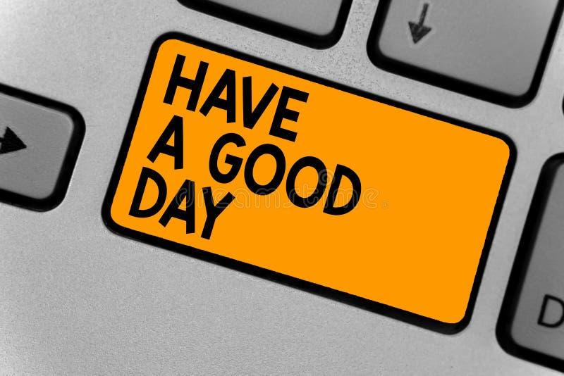 Il testo di scrittura di parola ha un buon giorno Il concetto di affari per Nizza il gesto che i desideri positivi che accolgono  fotografia stock