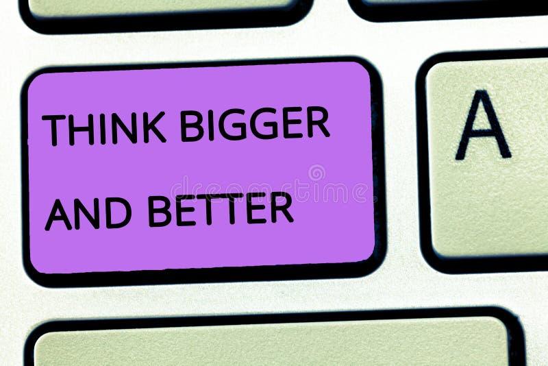 Il testo di scrittura di parola pensa più grande e migliore Il concetto di affari per nessun limiti è grande immagine della posit fotografie stock libere da diritti