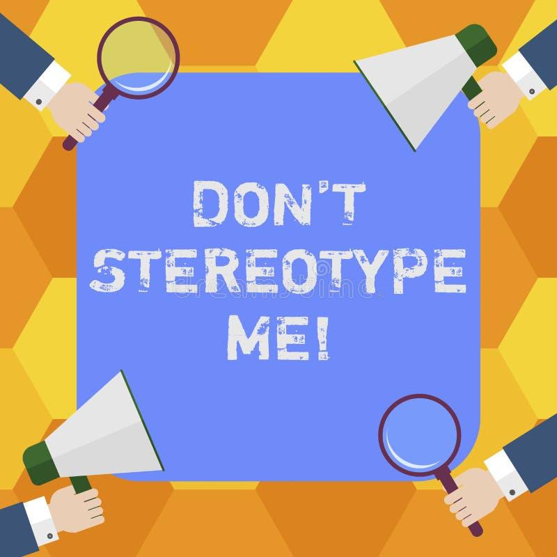 Il testo Don T della scrittura mi stereotipa Concetto che significa qualsiasi pensiero ampiamente adottato dai tipi specifici ind royalty illustrazione gratis
