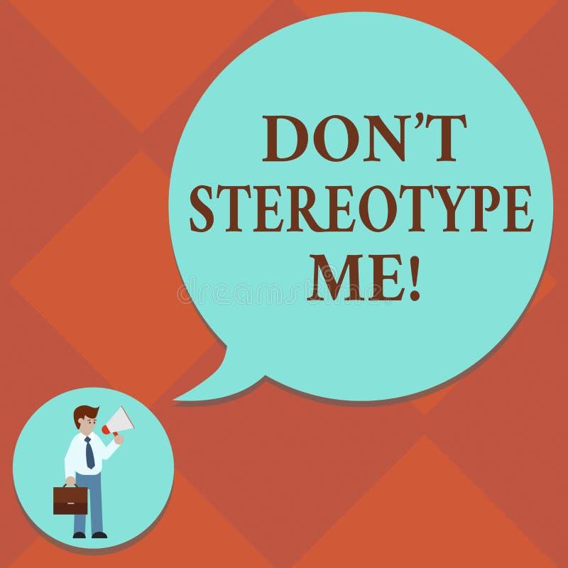 Il testo Don T della scrittura mi stereotipa Il concetto che significa tutto il pensiero ampiamente adottato dai tipi specifici i illustrazione vettoriale