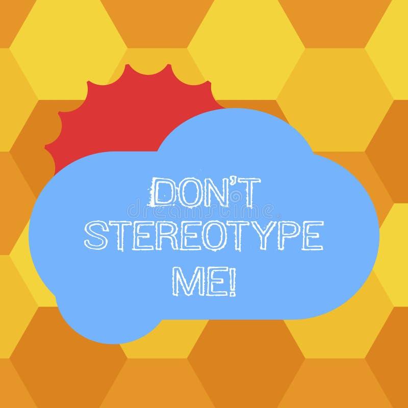 Il testo Don T della scrittura mi stereotipa Il concetto che significa tutto il pensiero ampiamente adottato dai tipi specifici i illustrazione di stock