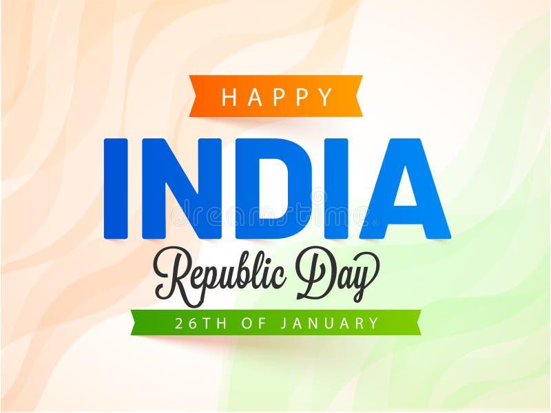il ventiseiesimo gennaio, insegna felice o manifesto di celebrazione di giorno della Repubblica dell'India illustrazione di stock
