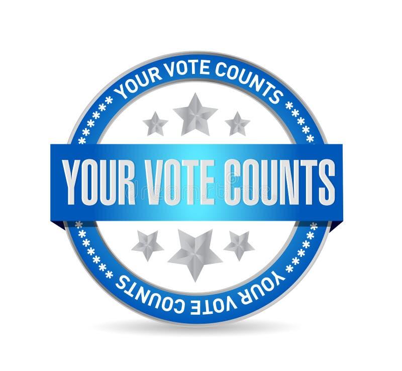 Il vostro concetto del messaggio del bollo della guarnizione di conteggi di voto illustrazione vettoriale