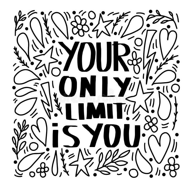 Il vostro soltanto limite è voi Citazione di vettore royalty illustrazione gratis