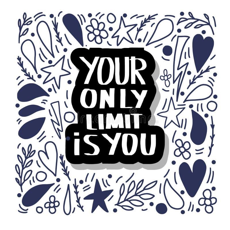 Il vostro soltanto limite è voi Citazione di vettore illustrazione vettoriale