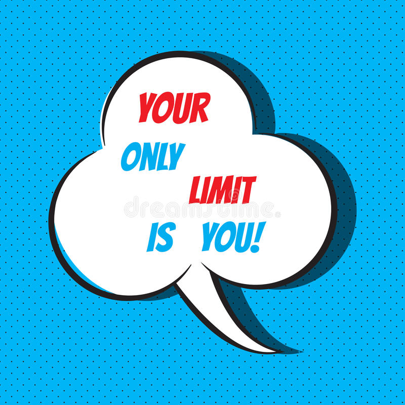 Il vostro soltanto limite è voi Citazione motivazionale e ispiratrice illustrazione vettoriale