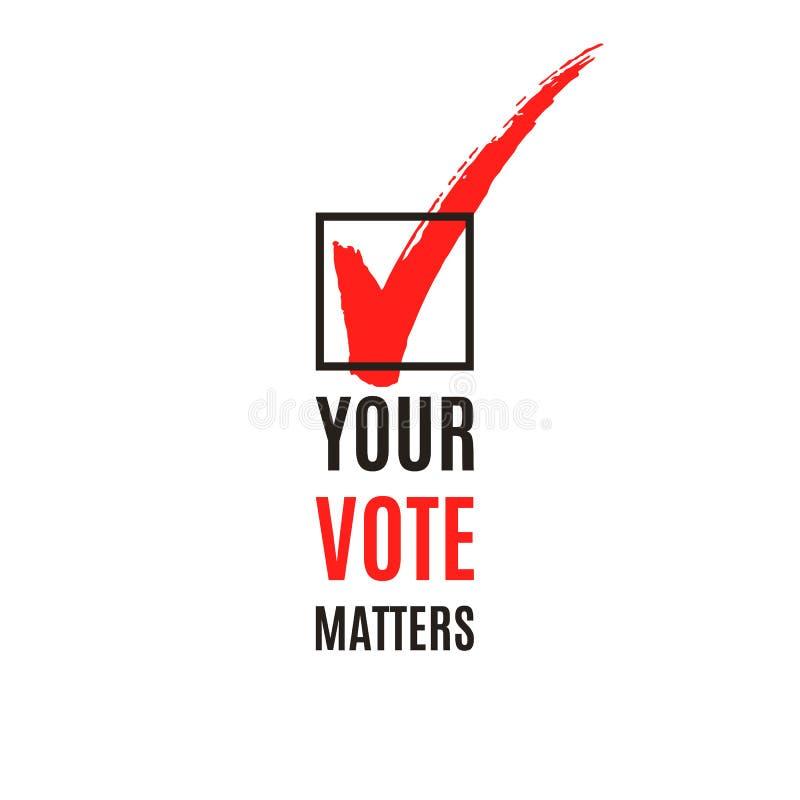 Il voto importa testo e casella di controllo ticchettata, pubblicità di elezione, illustrazione di vettore illustrazione vettoriale