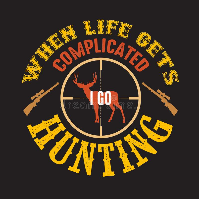 Go Hunting Sign vector illustration
