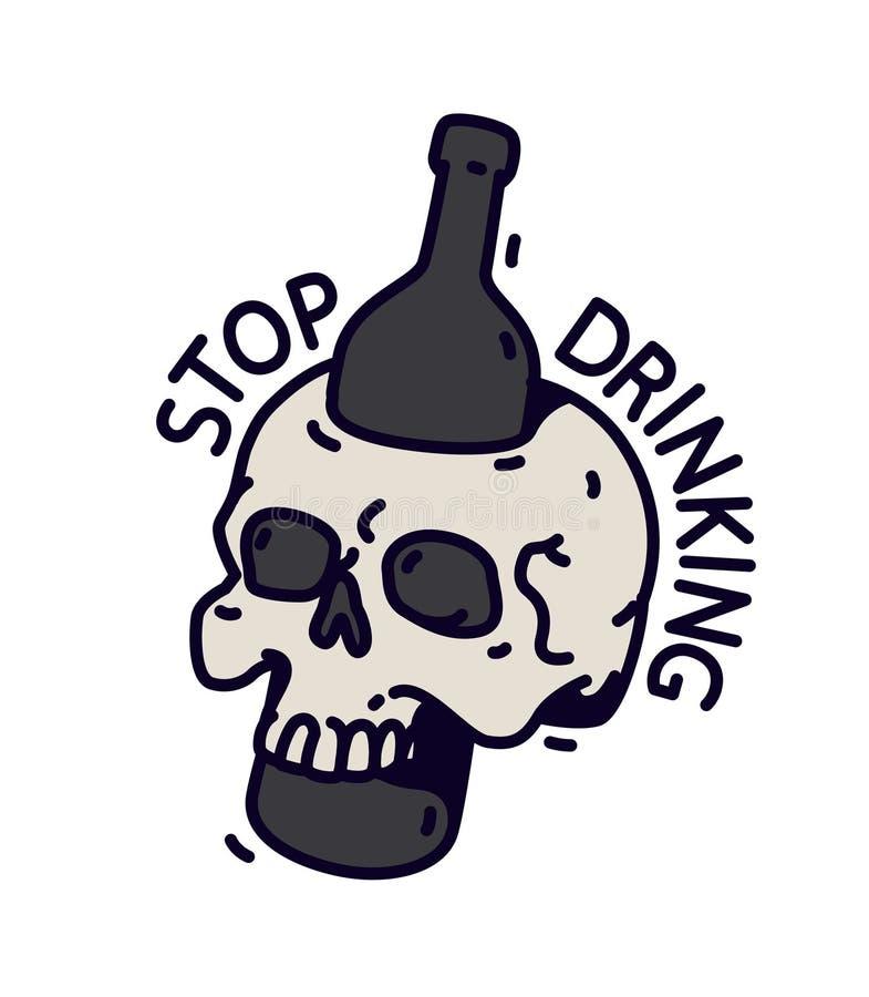 Illustratie van een schedel met een fles Vector Een fles doordringt de schedel Motieveninschrijving niet om te drinken De alcohol vector illustratie
