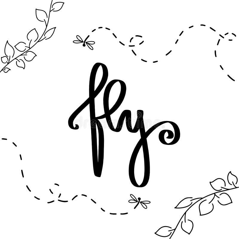 Illustration écrite par main mignonne Mouche de lettrage de main de brosse de motivation Signe de vecteur avec des insectes, feui illustration de vecteur